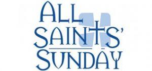 All Saint's Sunday